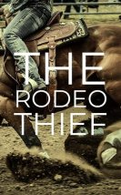 The Rodeo Thief İzle