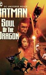 Batman: Soul of the Dragon İzle