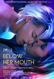Below Her Mouth İzle