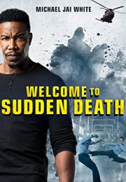 Welcome to Sudden Death İzle